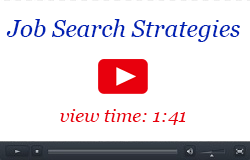 Job search strategies: view time: 1:41