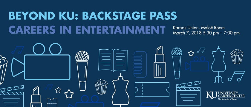 Beyond KU: Backstage Pass, Careers in Entertainment