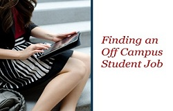 Finding and Off Campus Student Job