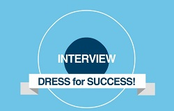Interview: dress for success