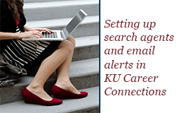 Setting up earch agents and email alerts in KU Career Connections